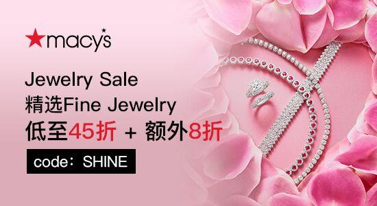 Macy's促銷:Jewelry Sale 精選Fine Jewelry低至45折+額外8折