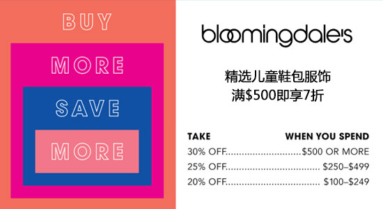 Bloomingdales:精选 男女儿童 服饰鞋包 最高满$500立享7折